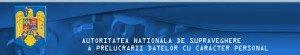 Autoritatea Supravegherea Prelucrarii Datelor cu Caracter Personal (ANSPDCP)
