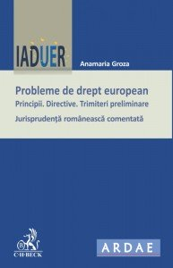 Groza probleme de drept european