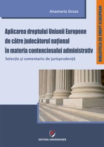 Groza_Aplicarea_dreptului_UE_contencios_administrativ